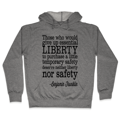 Liberty & Safety Hooded Sweatshirt