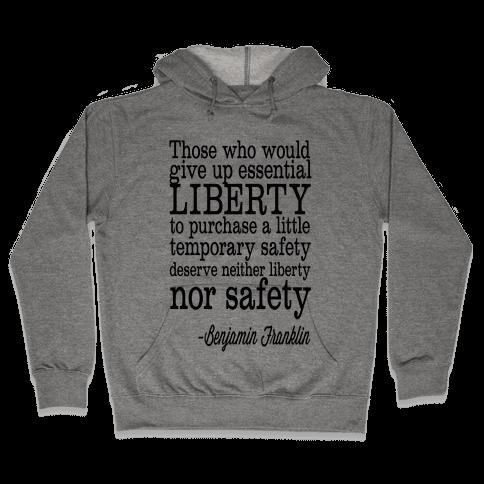 Liberty & Safety Hooded Sweatshirt