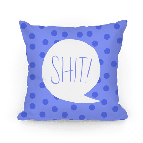 Shit Exclamation Pillow Pillow