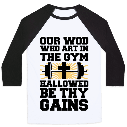 The Fitness Prayer Baseball Tee