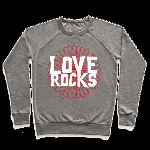 Love Rocks Pullover