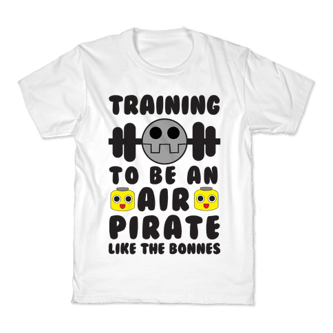 Training To Be An Air Pirate Like The Bonnes Kids T-Shirt