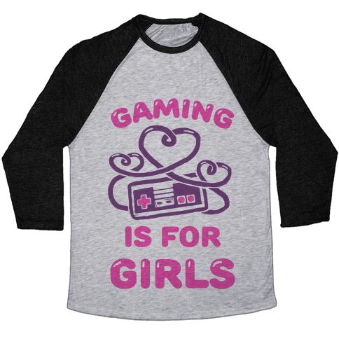 Gaming Is For Girls Baseball Tee
