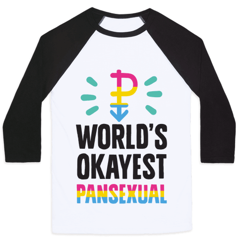 World's Okayest Pansexual Baseball Tee