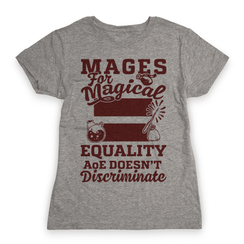 Mages For Magical Equality Womens T-Shirt