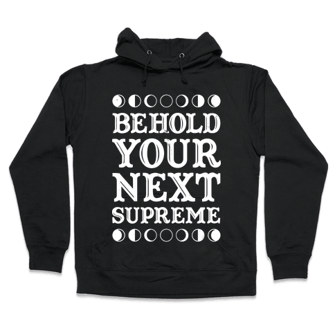 Behold Your Next Supreme Hooded Sweatshirt