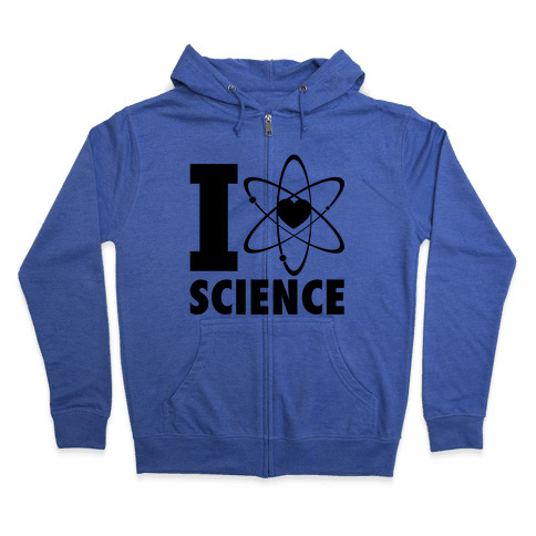 I Love Science (Atom Heart) Zip Hoodie