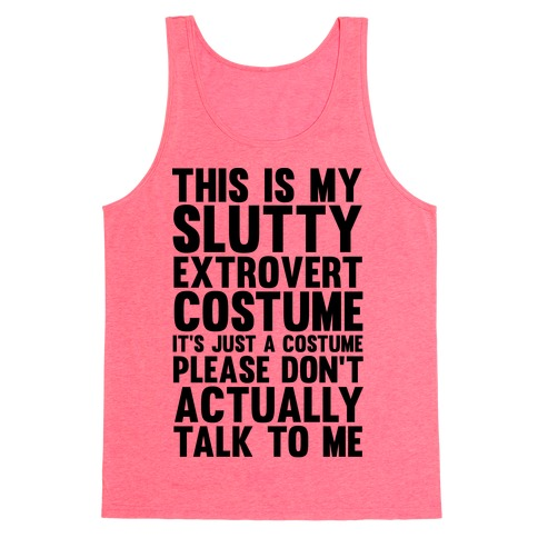 This Is My Slutty Extrovert Costume Tank Top