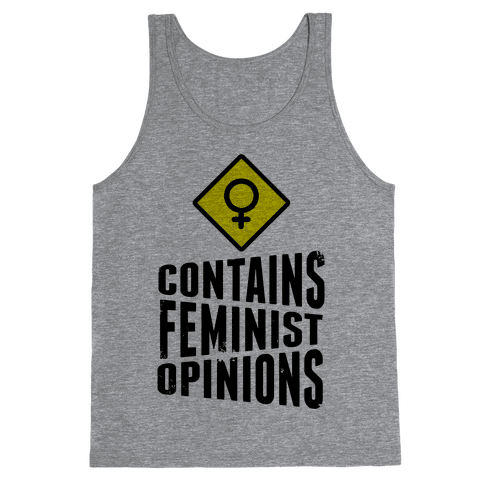Contains Feminist Opinions Tank Top