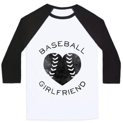 Baseball Girlfriend (Baseball Tee) Baseball Tee