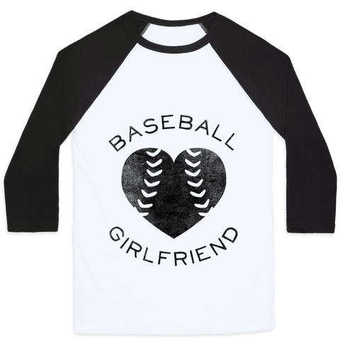Baseball Girlfriend (Baseball Tee) Baseball Tee