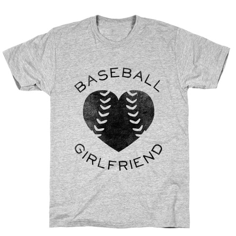 Baseball Girlfriend (Baseball Tee) T-Shirt