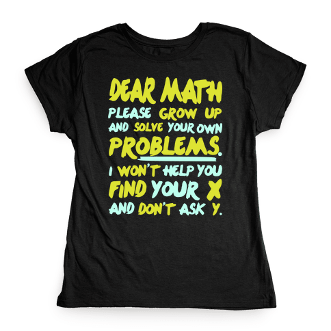 Dear Math Womens T-Shirt