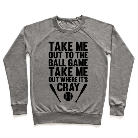 Take Me Out To The Ball Game Pullover