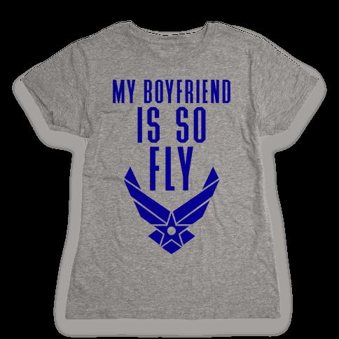 My Boyfriend Is So Fly Womens T-Shirt