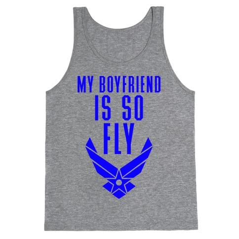My Boyfriend Is So Fly Tank Top