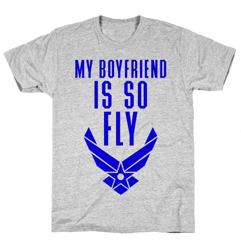 My Boyfriend Is So Fly Mens T-Shirt