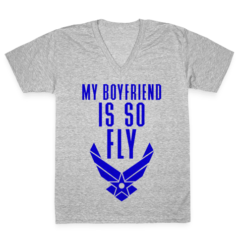My Boyfriend Is So Fly V-Neck Tee Shirt