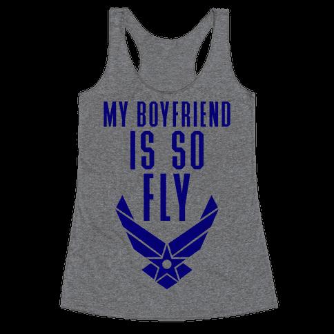 My Boyfriend Is So Fly Racerback Tank Top