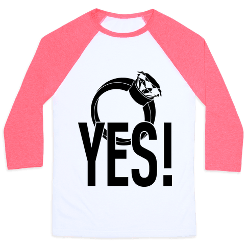 YES! (Bachelorette) Baseball Tee