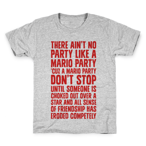 Ain't No Party Like A Mario Party Kids T-Shirt