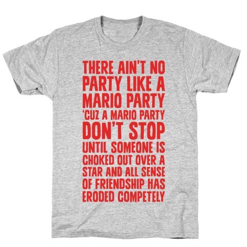 Ain't No Party Like A Mario Party T-Shirt