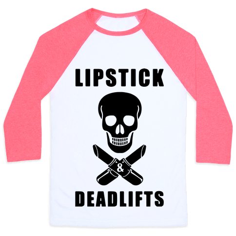 Lipstick & Deadlifts Baseball Tee