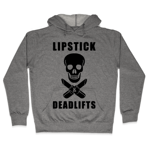 Lipstick & Deadlifts Hooded Sweatshirt