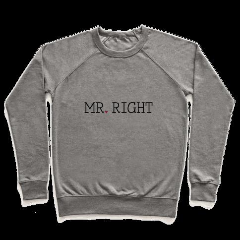 Mr. Right Pullover