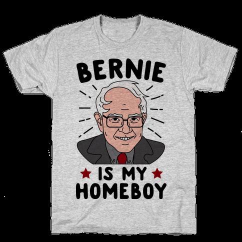 Bernie Is My Homeboy Mens T-Shirt