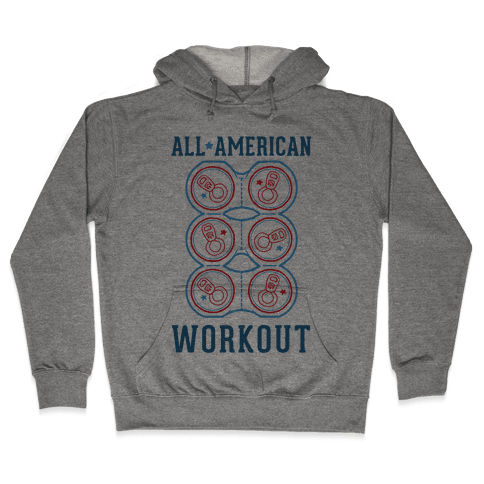 All American Workout Hooded Sweatshirt