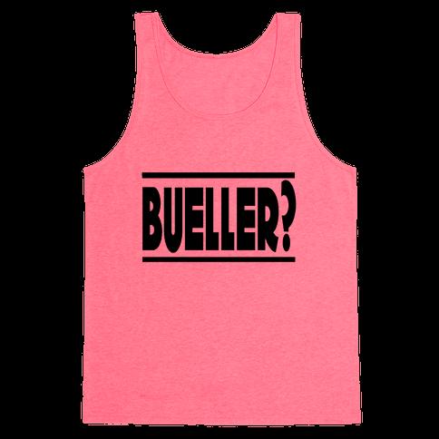 Bueller? Tank Top