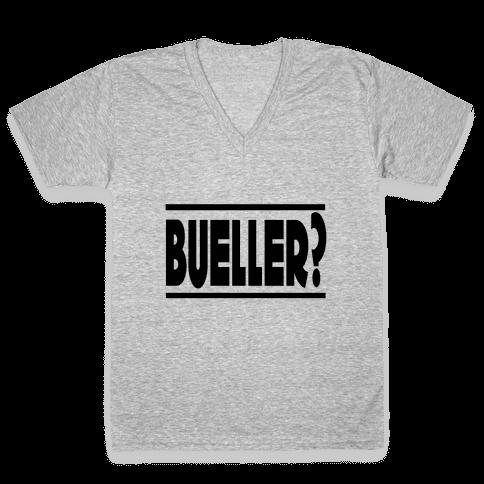 Bueller? V-Neck Tee Shirt