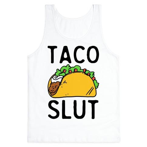 Taco Slut Tank Top