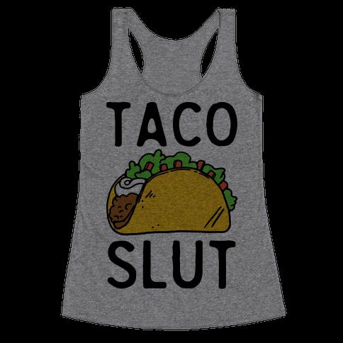 Taco Slut Racerback Tank Top