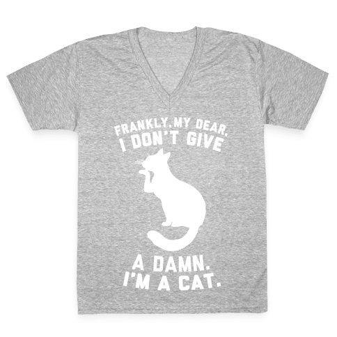 Frankly My Dear, I'm A Cat V-Neck Tee Shirt