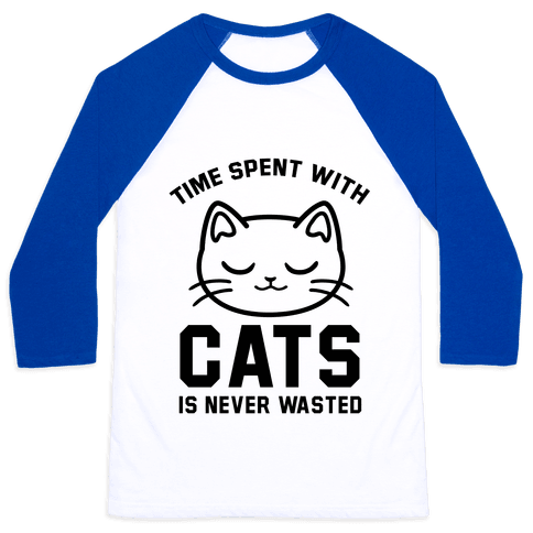 Time Spent With Cats Baseball Tee