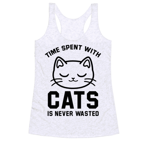 Time Spent With Cats Racerback Tank Top