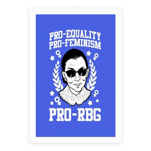 Pro-Equality Pro-Feminism Pro-RBG Poster