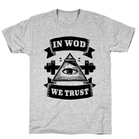 In WOD We Trust T-Shirt