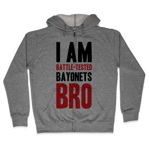 Battle Tested Bro Zip Hoodie