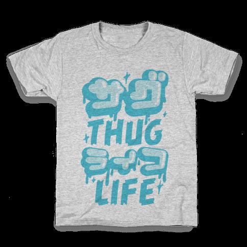 Thug Life (Japanese Katakana) Kids T-Shirt