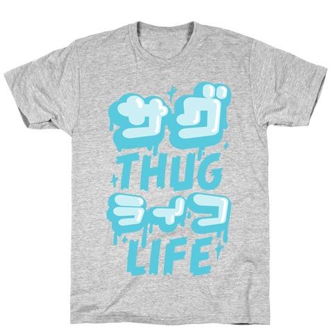 80f18a94 Thug Life (Japanese Katakana) T-Shirt | LookHUMAN