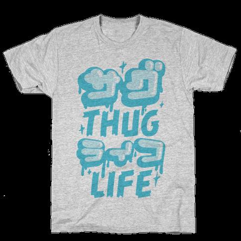 Thug Life (Japanese Katakana) Mens T-Shirt