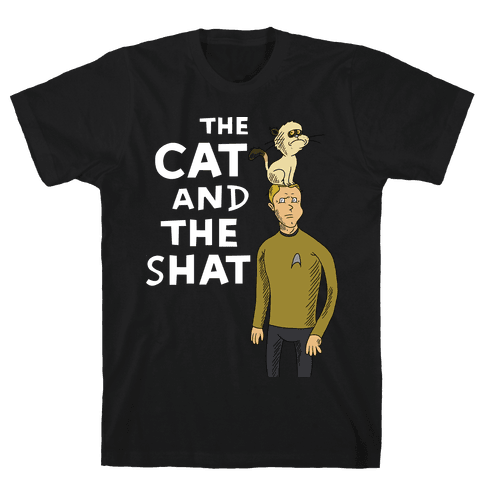 The Cat and The Shat Mens T-Shirt