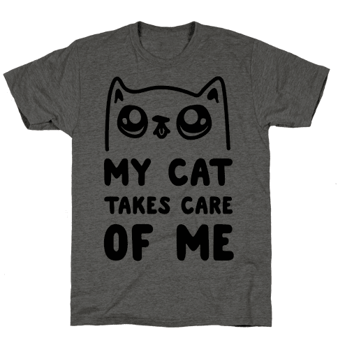My Cat Takes Care Of Me Mens T-Shirt