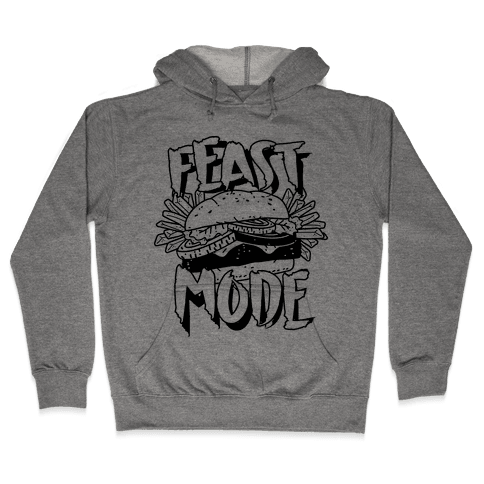 Feast Mode Hooded Sweatshirt