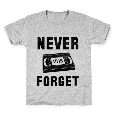 Never Forget (VHS) Kids T-Shirt