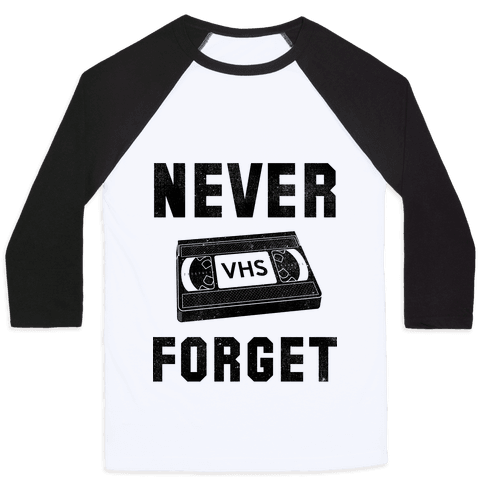 Never Forget (VHS) Baseball Tee
