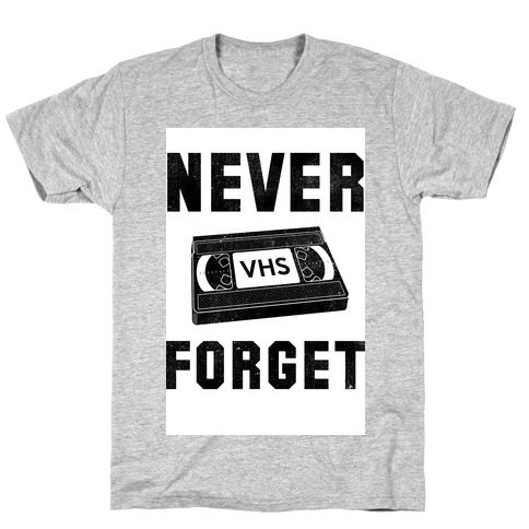 Never Forget (VHS) Mens T-Shirt